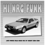 Credit 00 - Hi NRG FUNK (Italo Super Hit Mix)