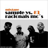MIXTAPE SAMPLE VS. RACIONAIS MC´S #3