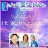 Archangel Zadkiel: The Archangel Series on Angel Heart Radio
