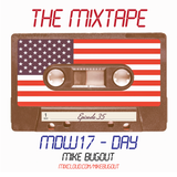 The Mixtape Episode 035 (MDW17 Special - DAY)
