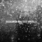 "Rednox Presents ""Dissociation Boils Over Mindfiles"" - 21st September 2015"