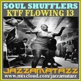 Soul Stompers 13 =SHUFFLERS= The Precisions, Homer Banks, Eddie Holman, Roscoe Robinson, Dynamics...