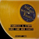 FabrixXx & Stopp - Kurz vor der Party (Vinylset) - 2008