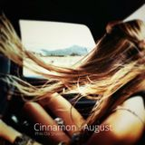 Cinnamon : August