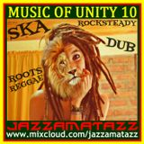 MUSIC OF UNITY 10= The Upsetters, Lee Perry, Clancy Eccles, Justin Hinds, Derrick Morgan, LordTanamo