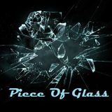 Piece Of Glass Vol.26