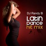 DJ Randy B - Latin Dance Hit Mix 2018