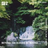Beyond the Clouds w/ Masha - 11th June 2019