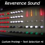 Reverence PreAmp Test Selection #1