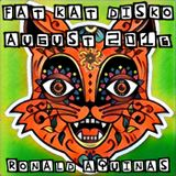 Fat Kat Disko - August 2016