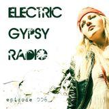Electric Gypsy Radio Episode 006 Hosted By Kurt Westwood