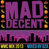 The Official Mad Decent Miami 2k13 Mixtape - Mixed by DZA