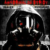 Abnormal Destroy - Danger Biohazard