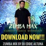 ZUMBA MAX - DJ Eddie Altuna