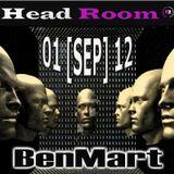 BenMart @ Head Room 01-09-12