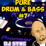 DJ Sync - Pure Drum & Bass #7