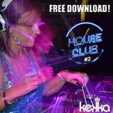 House Club #2 - Mixed by Kekka DJ