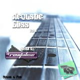 Acoustic Bliss Vol 1 (Mixed By DJ Revitalise) (2015) (Pop & House)