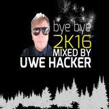 uwe hacker - bye bye 2k16
