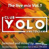 Club Yolo Amsterdam The Live Mix Vol.1