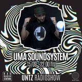 Untz Radioshow 2018 - Uma Soundsystem