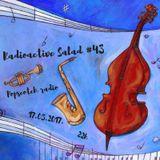 radioactive salad #43 (popscotch radio, 24.05.2017.)