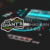 The Giant's Organ S03 E13: DJ Chaskan [Techno]