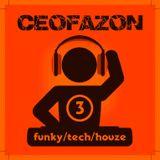 ceofazon - funkytechouse 3.