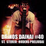 Dainos Dainai #40 St.Stereo: Rudens Preliudai