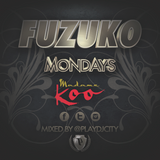 Fuzuko Mix | Mondays | Madame Koo | DJ Play