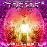 Lost Element - AudioAddictz MiniMix 2015