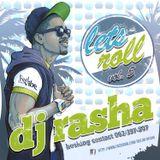 LET's ROLL by DJ RASHA vol.5