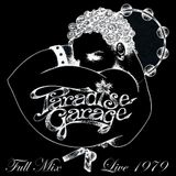 Larry Levan Live At The Paradise Garage 1979 Full Mix