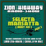 Zion Highway Radio-Show / Selecta Mansatta  / Tr3lig / Uncle Geoff / Enora