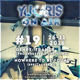 Yukaris On Air #19 [OUT NOW] - Yukaris - Nowhere To Be Found (Special Set 01)