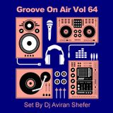 Groove On Air Vol 64