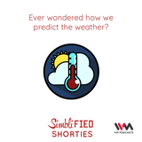 Ep. 141: Ever Wonder how we predict the weather?