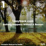 Exclusive Mix #27   Zwette - Nothing Happens Without A Reason   1daytrack.com