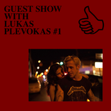 GUEST SHOW WITH LUKAS PLEVOKAS #1