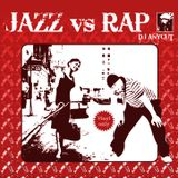 DJ Anycut : JAZZ & RAP