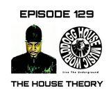 DOGG HOUSE MUSIC WORLD EPISODE 129