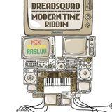 MODERN RIDDIM BY DREADSQUAD MIX SELECTOR RASLUV - HRSOUND