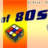 Dj Rico My Big Party Megamix - Best Of 80's