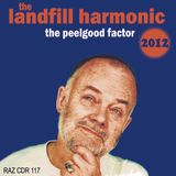 The Peelgood Factor - Raz Razzle's tribute to John Peel