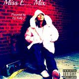 Miss E Mix