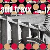 acid traxx -edition 17