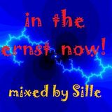 Sille... in the ernst now!