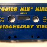 Quik - Strawberry Vide (Mix Side)