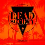 Dead Society - Summer 2016