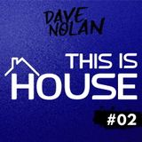 THIS IS HOUSE #02
